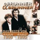 Das Beste von 1990-1995/Brunner & Brunner