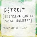 Droit Dans Le Soleil/Détroit