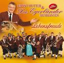 Lebensfreude/Ernst Hutter & Die Egerländer Musikanten