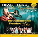 Ernst Hutter / Die sensationelle Premiere - Live / Erstmalig ein Konzert in Eger/Cheb - Das OPEN-AIR Konzert/Ernst Hutter & Die Egerländer Musikanten