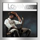 Lovely Jazz Saxophone/Multi Interprètes