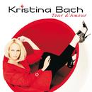 Tour d'Amour/Kristina Bach