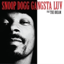 Gangsta Love (Featuring The-Dream)/Snoop Dogg