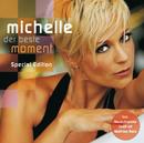 Der beste Moment (Special Edition)/Michelle