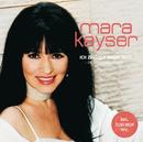 Ich zeig dir meine Welt (Die größten Erfolge)/Mara Kayser