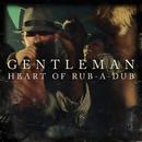 Heart Of Rub-A-Dub/Gentleman