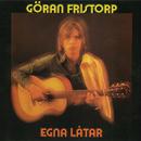 Egna låtar/Göran Fristorp