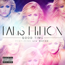Good Time (feat. Lil Wayne)/Paris Hilton