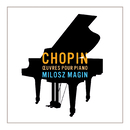 Chopin - Oeuvres pour piano/Milosz Magin