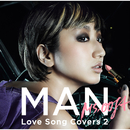 MAN ―Love Song Covers 2-/Ms.OOJA