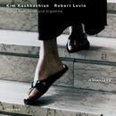 カシュカシャン/レヴィン/アストリアス/Kim Kashkashian, Robert Levin