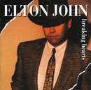 ブレイキング・ハーツ/Elton John