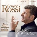 Symphonie des Lebens (Tour Edition)/Semino Rossi
