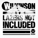 Lazers Not Included/Wilkinson