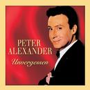 Unvergessen/Peter Alexander