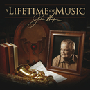 A Lifetime Of Music/John Hagee