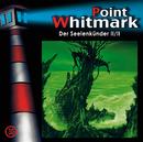30: Der Seelenkünder (2 von 2)/Point Whitmark