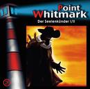 29: Der Seelenkünder (Teil 1 von 2)/Point Whitmark