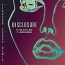 Help Me Lose My Mind (Pearson Sound Vocal Remix) (feat. London Grammar)/Disclosure