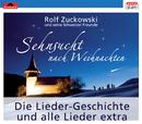 Sehnsucht nach Weihnachten (Online Version)/Rolf Zuckowski und seine Schweizer Freunde