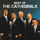 Best Of The Cathedrals/The Cathedrals