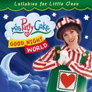 Good Night World/Miss PattyCake