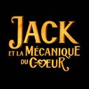 Jack Et La Mécanique Du Coeur (Extrait De La Bande Originale Du Film) (feat. Jean Rochefort, Olivia Ruiz, Arthur H)/Dionysos