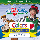 Colors, Numbers, ABC's/Miss PattyCake