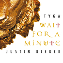 Wait For A Minute/Tyga