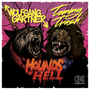 Hounds Of Hell/Wolfgang Gartner, Tommy Trash