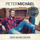 Keine halben Sachen/Peter Michael