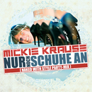 Nur noch Schuhe an (Party-Version 2013)/Mickie Krause