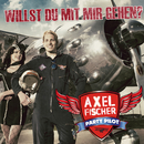 Willst du mit mir gehen/Axel Fischer