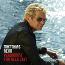 Verdammt für alle Zeit/Matthias Reim