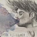 Air/Tyson Ritter