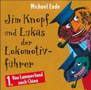 01: Jim Knopf und Lukas der Lokomotivführer (Hörspiel) (Von Lummerland nach China)/Michael Ende
