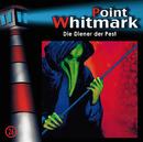 26: Die Diener der Pest/Point Whitmark
