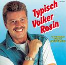 Typisch Volker Rosin/Volker Rosin