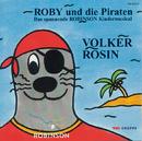 Roby und die Piraten/Volker Rosin