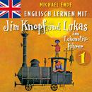 Englisch lernen mit Jim Knopf und Lukas dem Lokomotivführer 1 (Von Lummerland nach Mandala)/Michael Ende