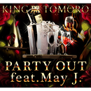 PARTY OUT (feat. May J.)/TOMORO
