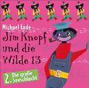 02: Jim Knopf und die Wilde 13 (Hörspiel)/Michael Ende