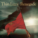 Renegade (Re-Presents)/Thin Lizzy
