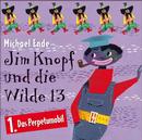 01: Jim Knopf und die Wilde 13 (Hörspiel) (Das Perpetumobil)/Michael Ende