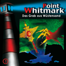 07: Das Grab aus Wüstensand/Point Whitmark