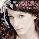Am Anfang der Zukunft/Anuschka Zuckowski