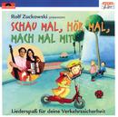 Schau mal, hör mal, mach mal mit! (Rolf Zuckowski präsentiert Ferri und Beate)/Rolf Zuckowski und seine Freunde