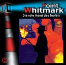 02: Die rote Hand des Teufels/Point Whitmark