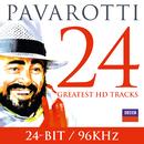 パヴァロッティ~ザ・グレイテスト・ヒッツ24/Luciano Pavarotti