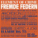 Fremde Federn/Element Of Crime